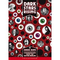 Dark Stars Rising- Conversations from the Outer Realms