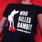 Beware! This is the one and only Who Killed Bambi original t-shirt. Get yours right now