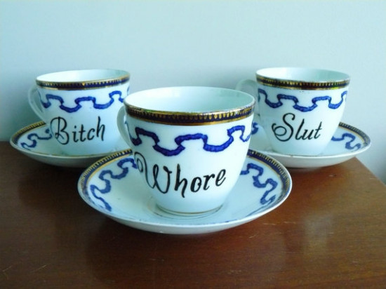 Whore Slut Bitch tea set